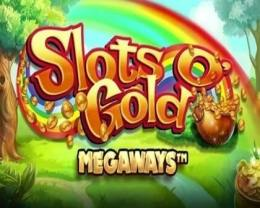 PLAY SLOTS O' GOLD MEGAWAYS SLOT FOR FREE