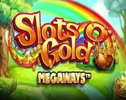SLOTS O' GOLD MEGAWAYS SLOT REVIEW AND FREE PLAY