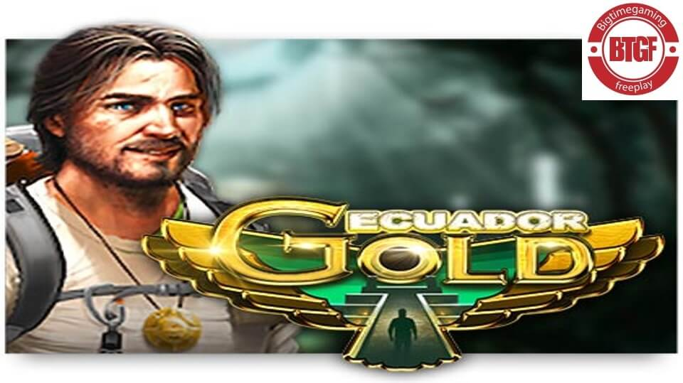 ECUADOR GOLD SLOT FREE PLAY & REVIEW