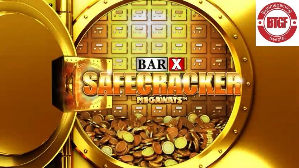 BAR X SAFECRACKER MEGAWAYS™ FREE PLAY AND REVIEW