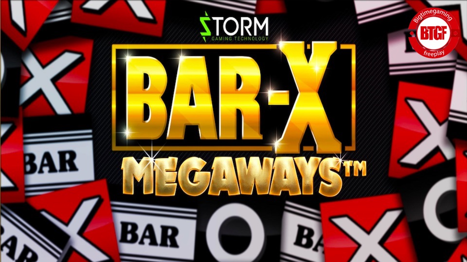 BAR-X MEGAWAYS™ SLOT FREE PLAY - STORM GAMING