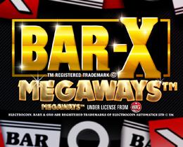 BAR X MEGAWAYS™