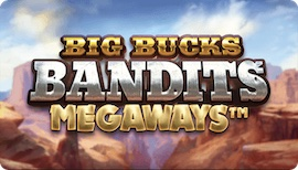 BIG BUCKS BANDITS MEGAWAYS™ DEMO