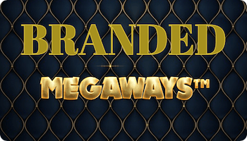 BRANDED MEGAWAYS™