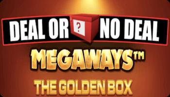 DEAL OR NO DEAL MEGAWAYS™ THE GOLDEN BOX