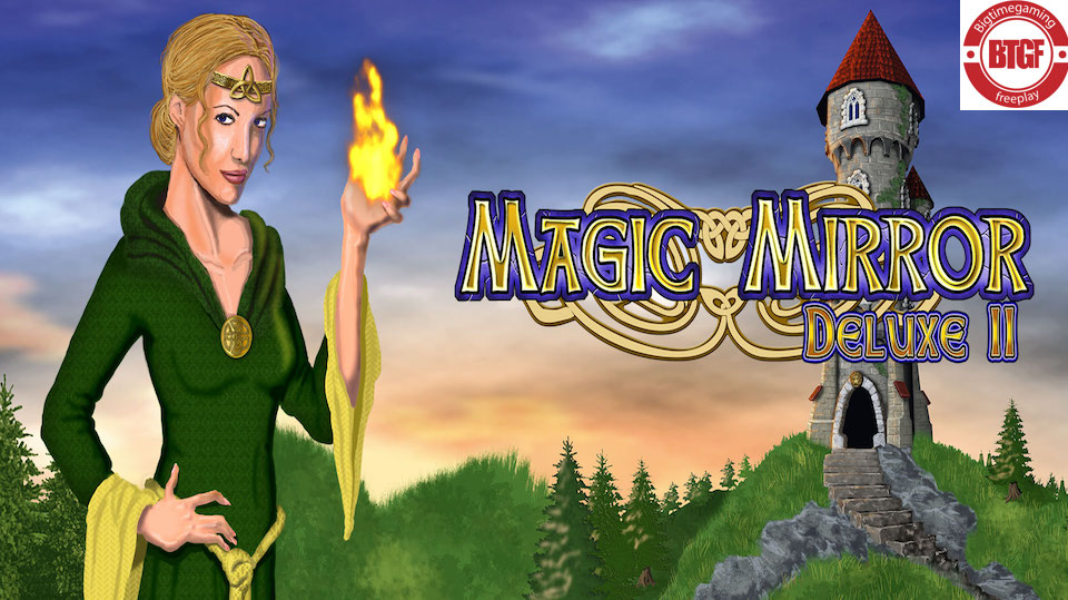 MAGIC MIRROR DELUXE 2 SLOT FREE PLAY