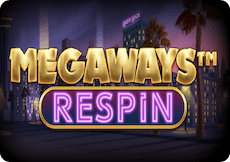 MEGAWAYS™ RESPIN FREE PLAY