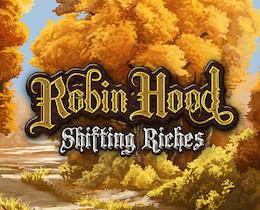 ROBIN HOOD SHIFTING RICHES DEMO SLOT