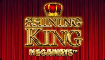 SHINING KING MEGAWAYS™ DEMO